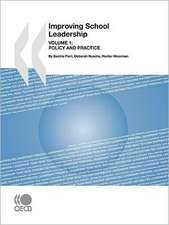 Improving School Leadership:  Policy and Practice