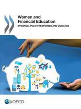 Women and Financial Education:  Evidence, Policy Responses and Guidance