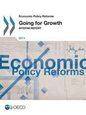 Economic Policy Reforms 2014:  Going for Growth Interim Report