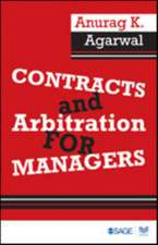 Contracts and Arbitration for Managers