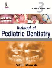 Textbook of Pediatric Dentistry