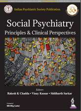 Social Psychiatry: Principles & Clinical Perspectives