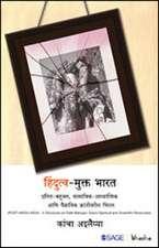 Hindutv-Mukt Bharat: Dalit-Bahujan, Samajik-Aadhyatmik aani Vaigyanik Krantivareel Chintan