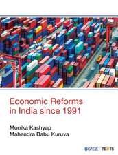 Economic Reforms in India since 1991