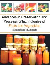 Advances in Preservation and Processing Technologies of Fruits and Vegetables