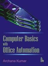 Kumar, A:  Computer Basics with Office Automation
