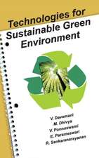 Technologies for Sustainable Green Environment