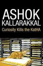 Curiosity Kills the Katha