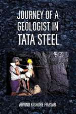 Journey of a Geologist in Tata Steel