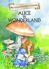 Om Illustrated Classics Alice in Woderland