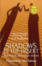 Shadows in the Desert:  Best Friends Forever
