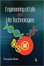 Engineering of Life and Life Technologies