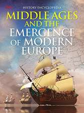 Middle Ages and the Emergence of Morden Europe