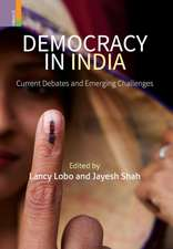 Democracy in India: Current Debates and Emerging Challenges