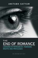 The End of Romance: Lessons in Patriarchy, Feminism, Rights and Privileges