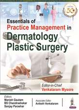 Essentials of Practice Management in Dermatology & Plastic Surgery