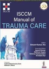 ISCCM Manual of Trauma Care