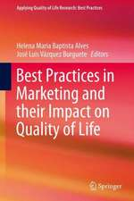 Best Practices in Marketing and their Impact on Quality of Life