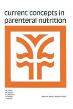 Current Concepts in Parenteral Nutrition