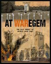 At Waregem: The Last Weeks of World War One