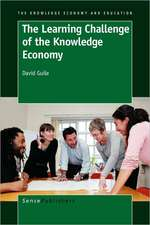 The Learning Challenge of the Knowledge Economy