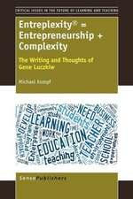 Entreplexity(r) = Entrepreneurship + Complexity