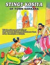 Stingy Kosiya of Town Sakkara