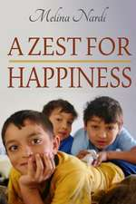 A Zest for Happiness
