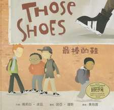 Those Shoes:  Personal Stories of Tibetan Culture