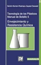 Envejecimiento y Resistencia Quamica: Tecnologaa de Los Plasticos 5