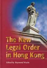 The New Legal Order in Hong Kong