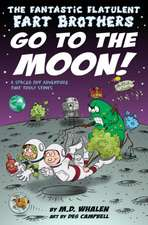 The Fantastic Flatulent Fart Brothers Go to the Moon!
