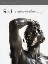 Rodin and the Museum of Fine Arts, Budapest