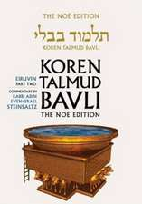 Koren Talmud Bavli, Vol.5:  Tractate Eiruvin, Part 2, Noe Color Edition, Hebrew/English