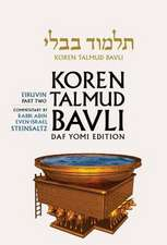 Koren Talmud Bavli, Vol 5:  Tractate Eiruvin Part 2, Hebrew/English, Daf Yomi (B&w)
