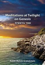 Meditations at Twilight on Genesis