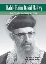 Rabbi Haim David Halevy: Gentle Scholar and Courageous Thinker