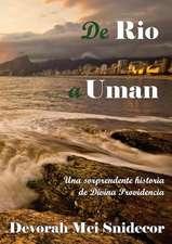 de Rio a Uman Una Sorprendente Historia de Divina Providencia