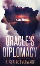 Oracle's Diplomacy