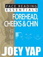 Face Reading Essentials Forehead, Cheeks & Chin