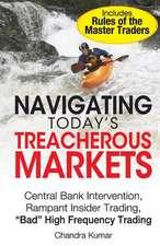 Navigating Today's Treacherous Markets