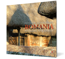 Romania. Invitatie la calatorie