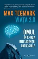 Viața 3.0: Omul în epoca inteligenței artificiale