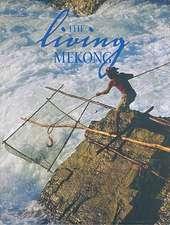 The Living Mekong