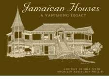 Jamaican Houses: A Vanishing Legacy