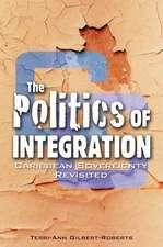 The Politics of Integration