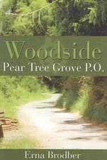 Woodside, Pear Tree Grove P.O.