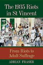 1935 Riots in St Vincent