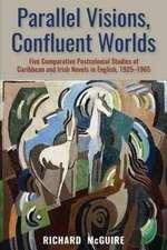 Mcguire, R:  Parallel Visions, Confluent Worlds
