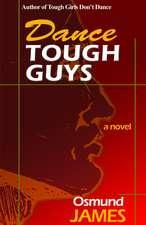 Dance Tough Guys